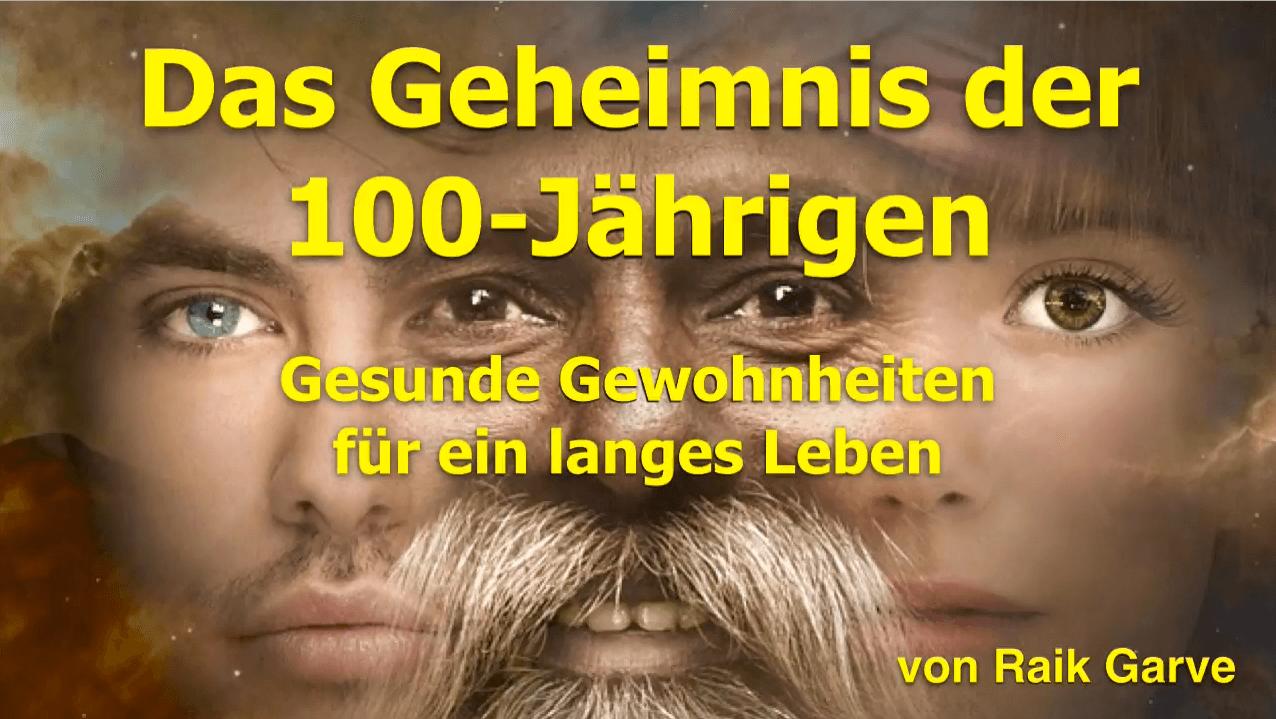 Das Geheimnis der 100-Jaehrigen